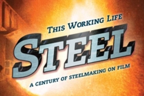 This Working Life: Steel